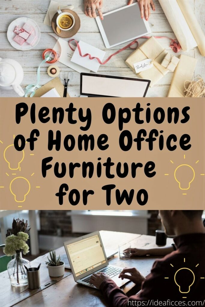 Plenty Options of Home Office Furniture for Two