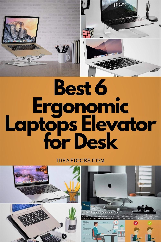 Best 6 Ergonomic Laptops Elevator for Desk
