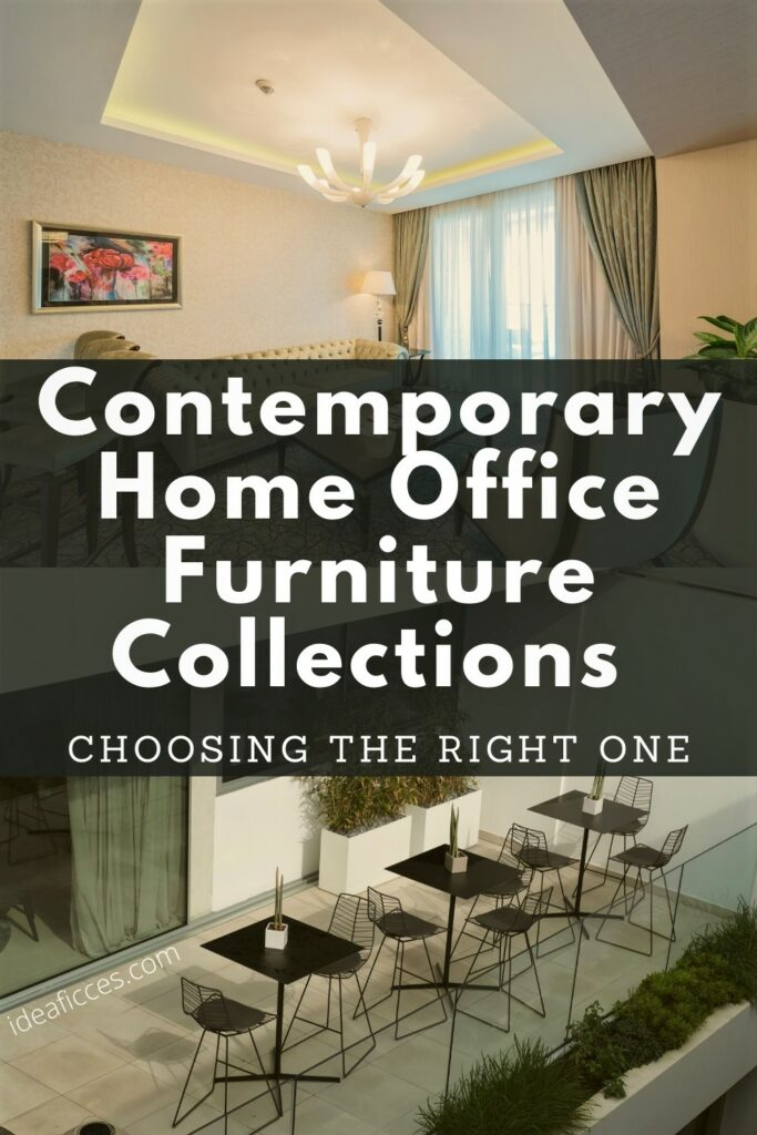 Contemporary Home Office Furniture Collections Choosing One