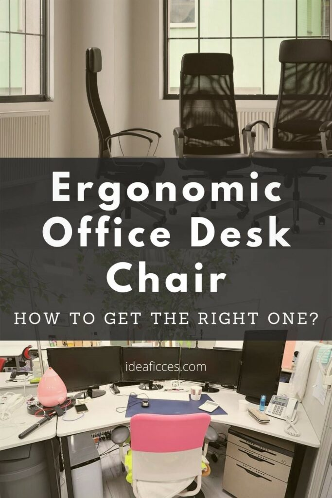 How to Get the Right Ergonomic Office Desk Chair