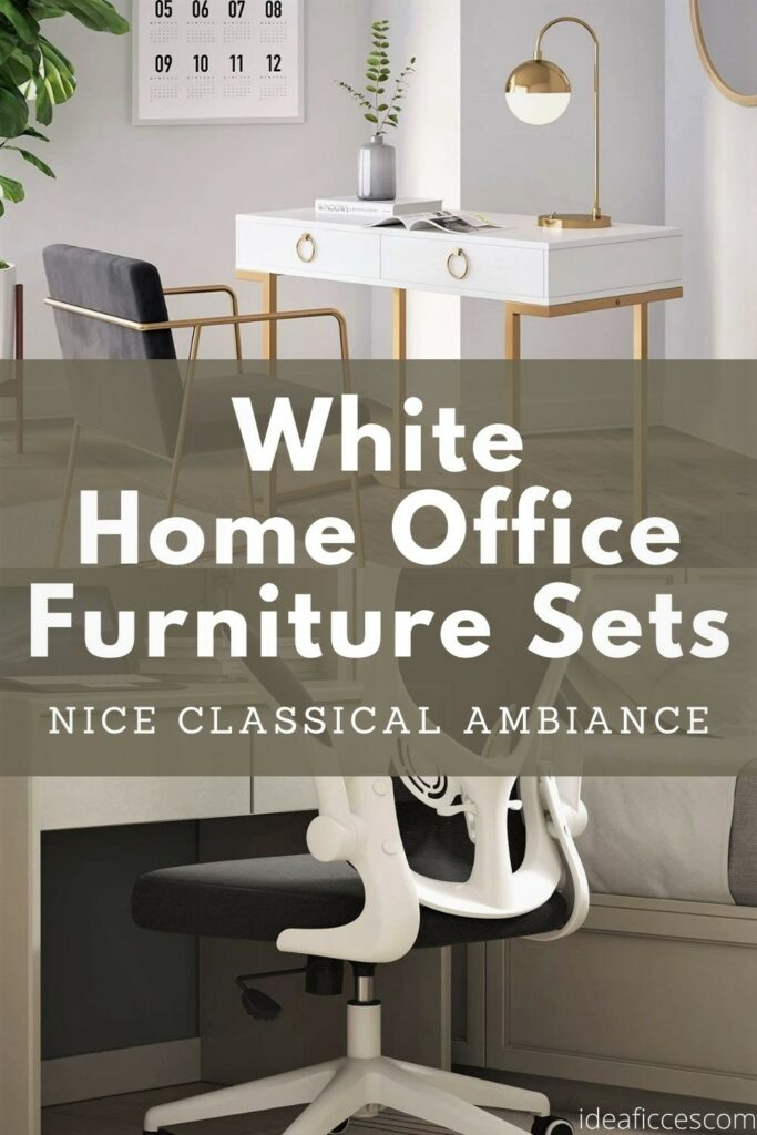 The Classical Ambiance of White Home Office Furniture Sets