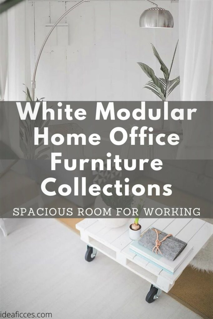 White Modular Home Office Furniture Collections for a Comfy Workplace